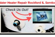 Water Heater Repair Rockford IL