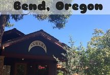 Bend, Sweet Bend / Places to visit, enjoy and appreciate in Bend, Oregon