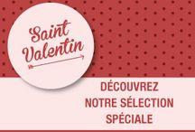 Notre sélection Saint-Valentin / Faites-vous plaisir pour la Saint-Valentin !