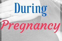 Pregnancy and lactation