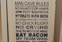 Manly Man's Cave / by Sassafras