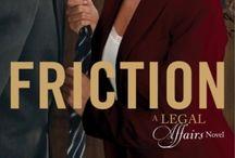 Friction (A Legal Affairs Novel)
