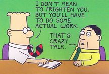 Office humor / A little laughter to keep your sanity at work / by Lori T