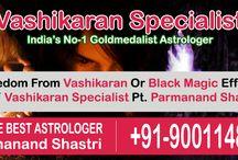 Vashikaran Specialist Astrologer | +91-9001148530 / Vashikaran Specialist Astrologer: ☎ Call (+91) 9001148530 ☞ Baba Parmanand Shastri ji gives an ideal output with the help of their Vashikaran mantras. Click here-> http://www.no1lovemarriagespecialist.com/vashikaran-specialist.html