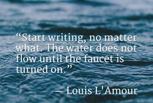 Writing Inspiration / Favorite quotes from writers we love.