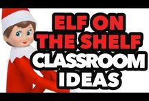 Elf on shelf classroom / by Stacey Sookla