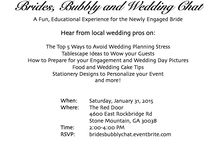 Atlanta Wedding Event for Engaged Brides-1/31/15 / Join me as I host #Brides, Bubbly and #Wedding Chat!  A fun, educational experience for the newly #engaged #bride.  Meet local wedding #vendors and learn wedding tips to make the planning process go smoothly!  RSVP at bridesbubblychat.eventbrite.com .
