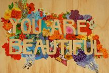 You Are Beautiful / by Starsha Brown