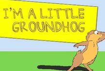 Groundhog/Valentine's