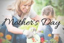 M O T H E R 'S_D A Y / Mother's Day is around the corner get inspired for Mother's Day gift ideas and more all for mom!