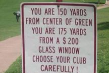Golf Humor / Share you favorite funny golf pictures! Please no promotional items or spam! Happy Pinning!