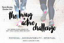 "The 4th Annual ""Living + Active"" Challenge / All the info you need for the 4th Annual ""Living + Active"" challenge held on www.claresmith.me / by Clare Smith"