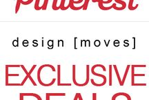 Pinterest Exclusive Deals - design [moves] / Keep an eye out for our exclusive, limited availability offers...