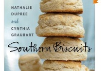 Biscuit Love / by Sheila D. Wright ~ Just Like Mama's Southern Cakes & Pies/Just Wright Candy Buffets/True Southern Elegance