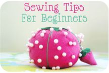 Sewing <3 / Beginner sewing projects and tips / by Lauren Presley