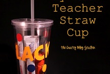 Teacher Gifts / by Cherokee Sprague