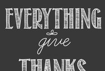 Give Thanks / Thanksgiving ideas / by Lorianne Latch