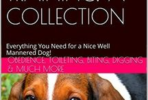 The Ultimate Guide to Dog Training A Collection