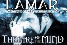 Robert LAMAR's Theatre of the MIND™ / Awaken Your Imagination. Witness The Impossible.