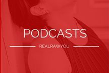 PODCASTS / Podcasts from www.realrawyou.com. We cover a range of topics to help YOU learn fro your true greatness.