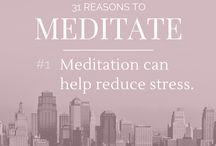 Meditation / I'm running a challenge - meditate for 31 days and see how you can improve your life! This is where you will find all 31 reasons why meditation is not only good for you, but should be part of your daily routine...