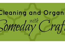 Cleaning & Organization / by Someday Crafts