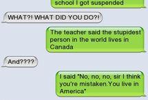 Funny Texts / Hahaha lol