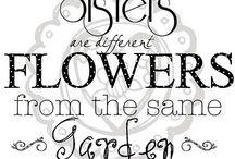 Sisters / by Deann Farley