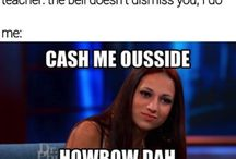 cash me ousside howbow dah
