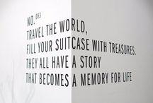 Travel quotes / Il viaggio è scoperta, avventura, tracce di memoria ... alcune scritte!