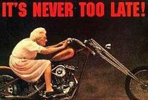 It's never too late / Je kan op iedere leeftijd van het leven genieten.