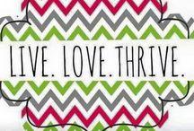 thrive / by Abby Dudenhoeffer