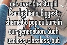 To hell with the Kardashians