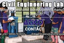 Civil Engineering Instruments supplier / Best engineering college is based upon their labs. Different-different streams requires different type of labs. Same Civil engineering needs best lab for the practical. If college wants to make good reputation then they should give the best education system and labs are most important. And colleges should purchase instruments from best Civil Engineering Instruments supplier.