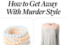 How to Get away with murder style