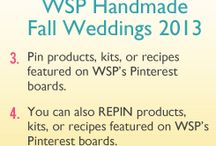 WSP Handmade Fall Wedding 2013  / by Wholesale Supplies Plus