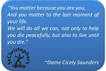 Dame Cicely Saunders / Dame Cicely Saunders (1918 - 2005) was a nurse, physician and writer who most famously founded the hospice movement. Here are some of her most powerful quotes about end of life care.