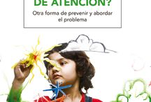 Hiperactividad y Deficit atención