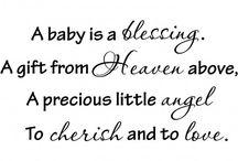 Wonderful Baby Quotes / Get Inspired With Amazing Quotes about Babies!