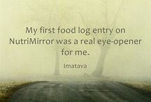 NutriMirror Quotes / What people are saying about this life changing web site. www.nutrimirror.com / by NutriMirror