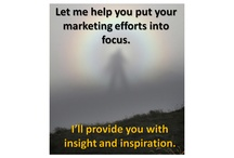 Insight Message Photos / This board is for photos I've found inspiring to which I've added messages for use on my Facebook, LinkedIn, Google+ and other pages. #business #marketing #consulting #authors