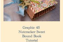 Graphic 45 Nutcraker Sweet  / by Emanuela Marchesi