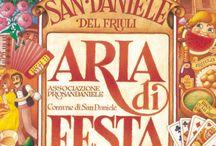 Aria di Festa / La festa del Prosciutto di San Daniele