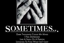 Depression / Depression, anxiety, hopelessness,