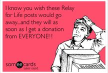 Relay for life / by Jessica Woodard
