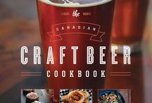 The Cookbook / The Canadian Craft Beer Cookbook - Recipes for delicious that goes with full-flavoured beer.