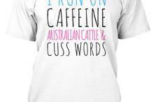 I Run On Caffeine Dogs & Cuss Words