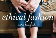 Ethical Fashion / ethical fashion, fair trade fashion, and eco fashion