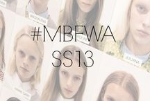 #MBFWA SS13 / by Fashion Week