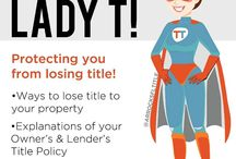 Lady T / Lady T aims to educate you about Title Insurance and what your Owner's Policy protects you from.